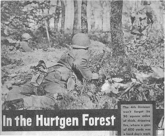 Men of the 4th Division in the Hurtgen Forest